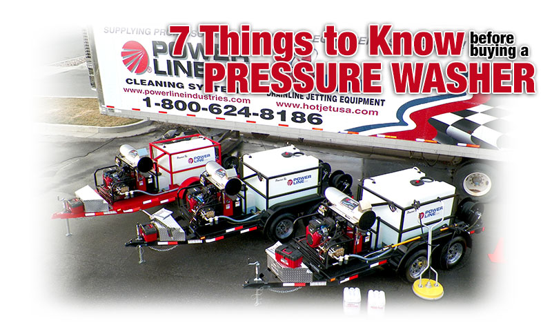 7 Things to know before buying a pressure washer. Let Power Wash Trailers Direct help with your Pressure Washer purchase.